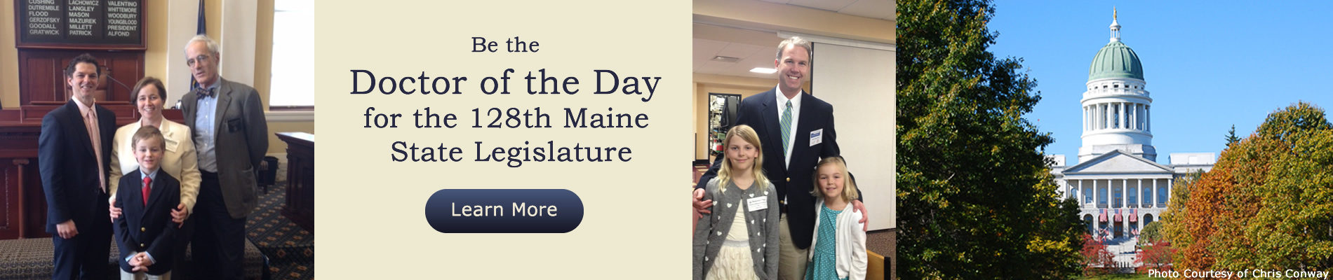 Be the Doctor of the Day for the 128th Maine State Legislature.
