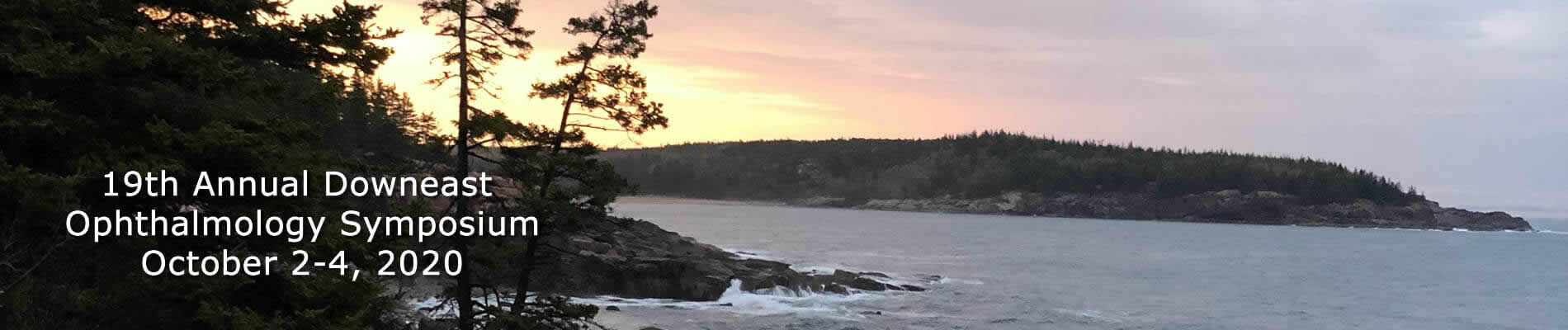 Link to the 19th Annual Downeast Ophthalmology Symposium.