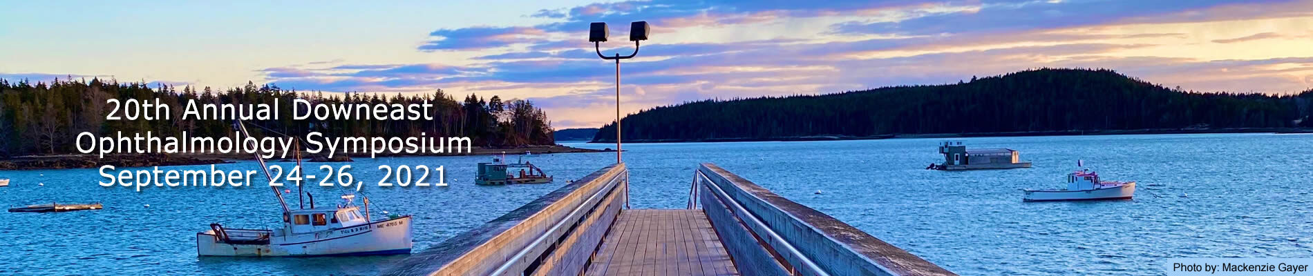The 20th Annual Downeast Ophthalmology Symposium will be held September 24-26, 2021.